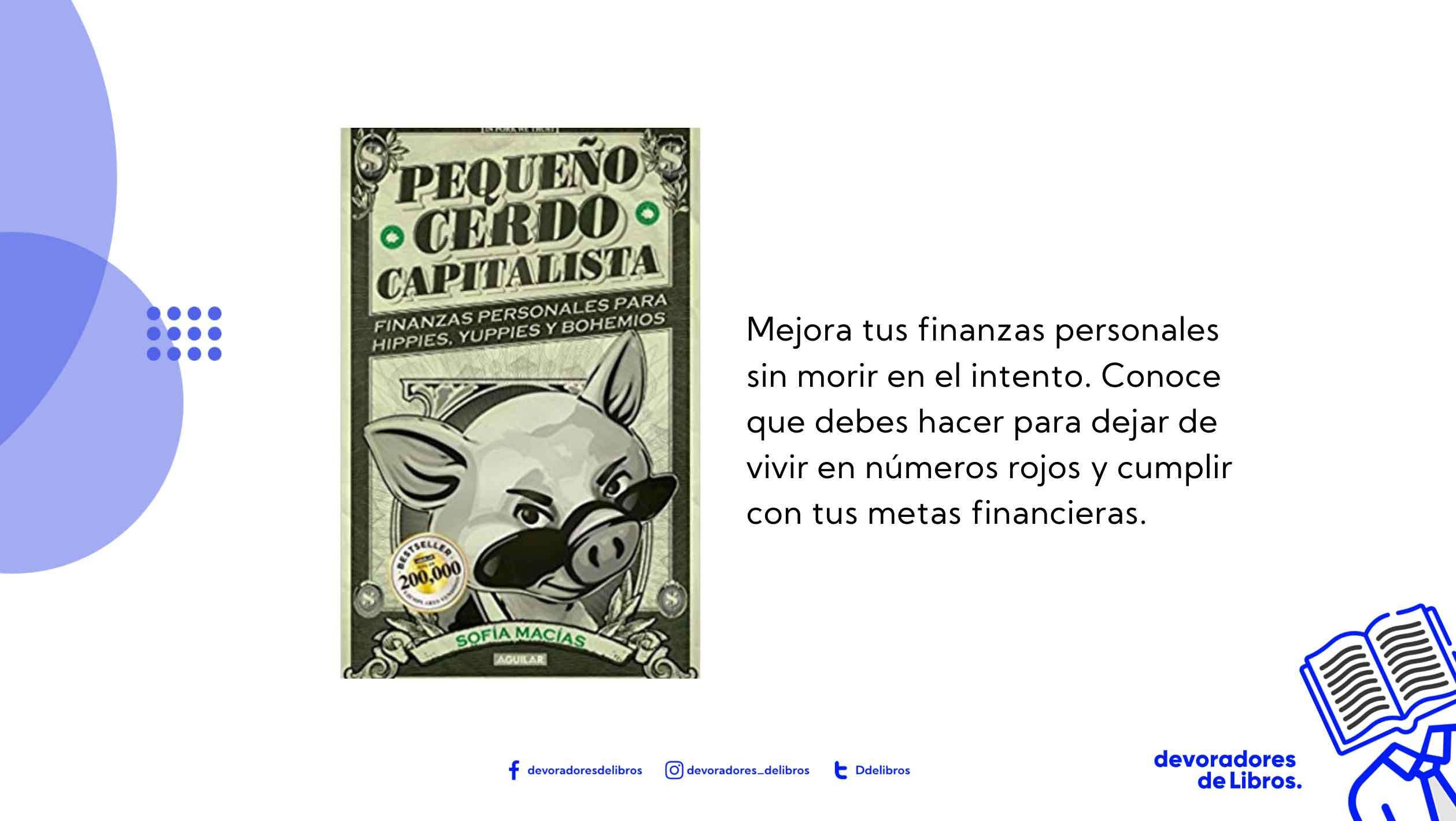 Resumen Pequeño cerdo capitalista de sofia masias